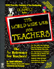 The World Wide Web For Teachers